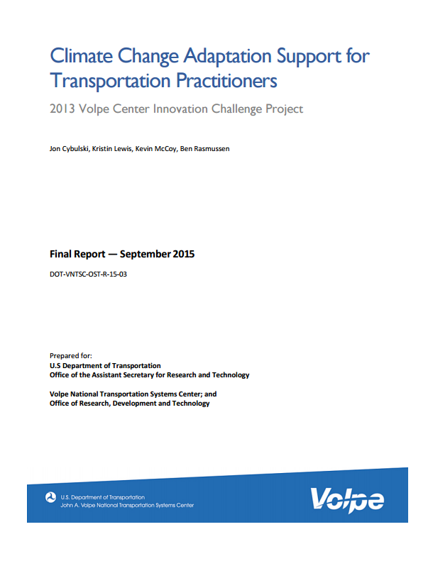 Climate Change Adaptation Support for Transportation Practitioners (2015)