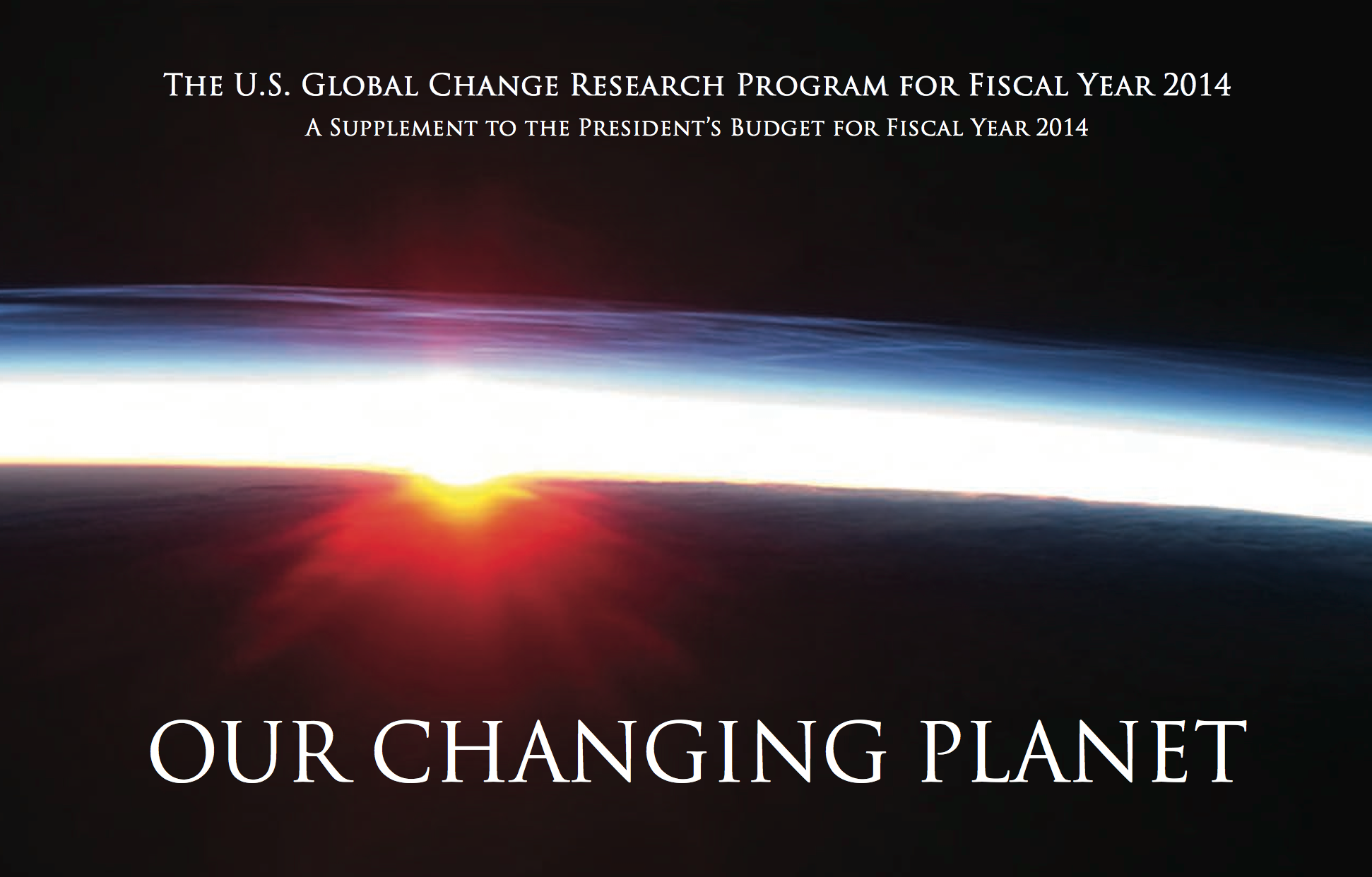 Our Changing Planet FY 2014