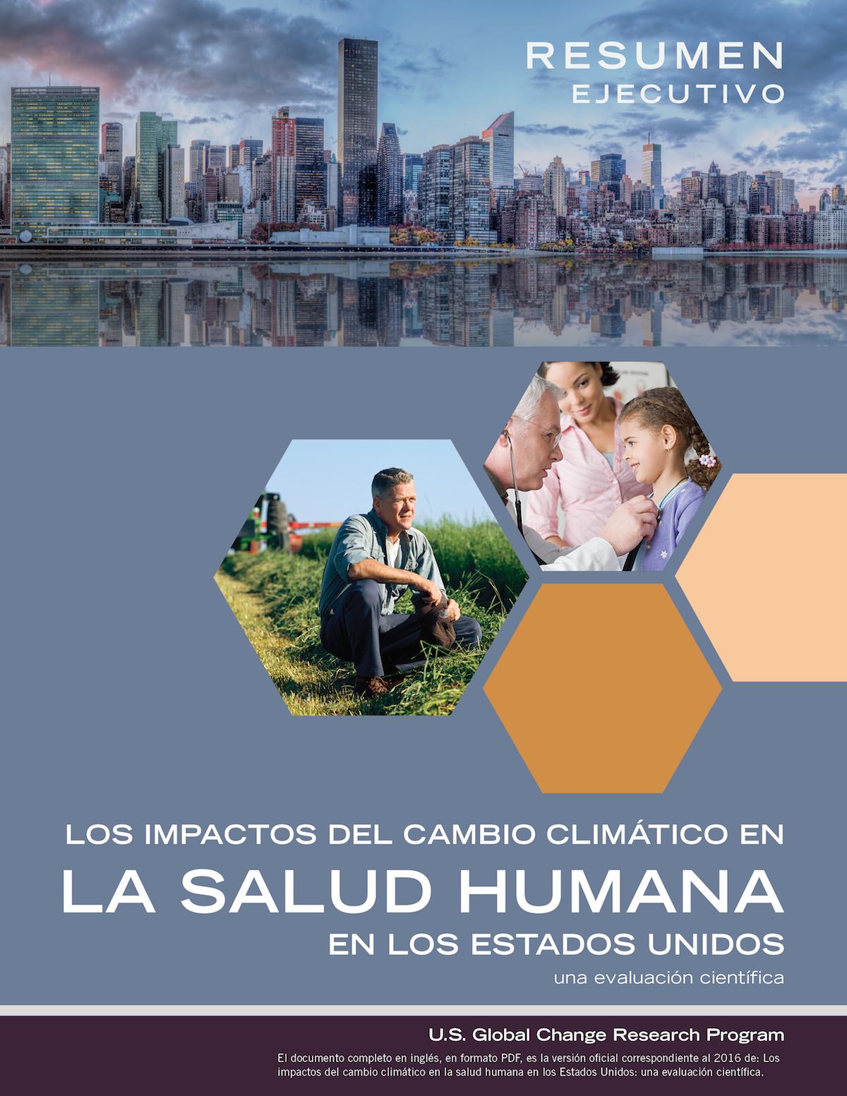 RESUMEN EJECUTIVO. Los impactos del cambio climático en la salud humana en los Estados Unidos una evaluación científica