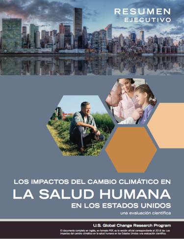 A Spanish language translation of the executive summary of USGCRP's report The Impacts of Climate Change on Human Health: a Scientific Assessment is now available.