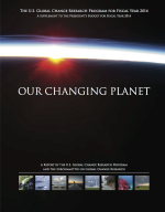 Our Changing Planet: The U.S. Global Change Research Program for Fiscal Year 2014