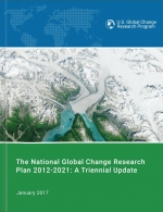 The National Global Change Research Plan 2012-2021: A Triennial Update