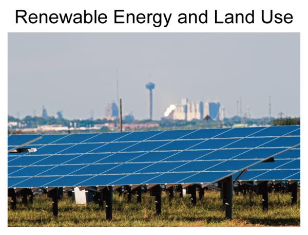 Renewable Energy and Land Use