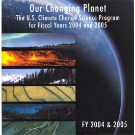 Our Changing Planet FY 2004 and 2005