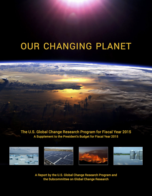 Our Changing Planet: The U.S. Global Change Research Program for Fiscal Year 2015