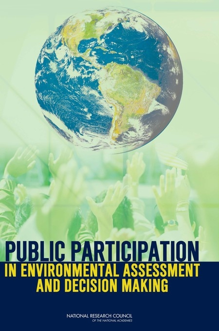 Public Participation in Environmental Assessment and Decision Making